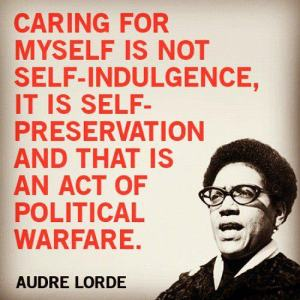 Self-care Audre Lorde